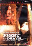 Fight To The Death (Uncut) (Rarität)