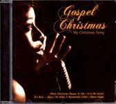Gospel Christmas - My Christmas Song (Rarität) (Siehe Info unten)