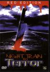 Night Train To Terror (Uncut) (Red Edition)