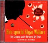 Das Gasthaus An Der Themse & Der Hexer - Edgar Wallace Krimi Klassiker (2 CD)
