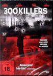 "300 Killers & Super Bonusfilm ""Retrograde"" (Uncut Edition)"