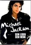 Michael Jackson - Sein Leben, Sein Werk