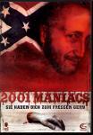 2001 Maniacs 1 - Sie Haben Dich Zum Fressen Gern