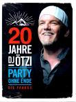 20 Jahre DJ Ötzi - Party Ohne Ende (3 CD) (Limitierte Fanbox mit vielen tollen Sachen, siehe Boxenrückseite !!) (Rarität)
