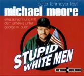 Stupid White Men - Michael Moore (2 CD)