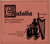 Eulalia - Wiener Hinterhofmusik Aus 5 Jahrhunderten (Karton-Cover) (Siehe Info unten) (Rarität)