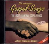 Gospel Songs: Johnny Thompson Singers Vol. 1 - The Most Beautiful Gospel-Songs (Rarität) (Siehe Info unten)