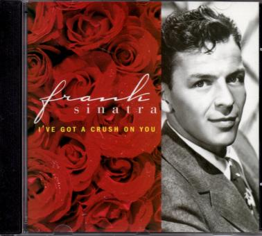 I've Got A Crush On You - Frank Sinatra  (Siehe Info unten)