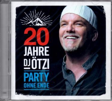 20 Jahre DJ Ötzi - Party Ohne Ende (2 CD)