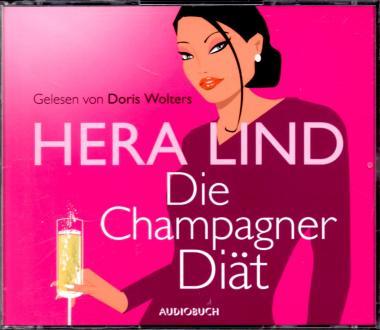 Die Champagner Diät - Hera Lind (3 CD) (Siehe Info unten) (Rarität)