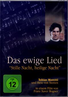 """Das Ewige Lied - """"Stille Nacht, Heilige Nacht"""""""
