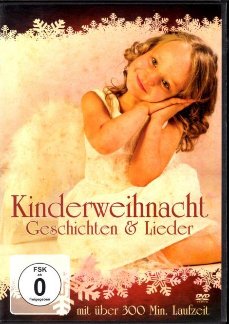 Kinderweihnacht - Geschichten & Lieder