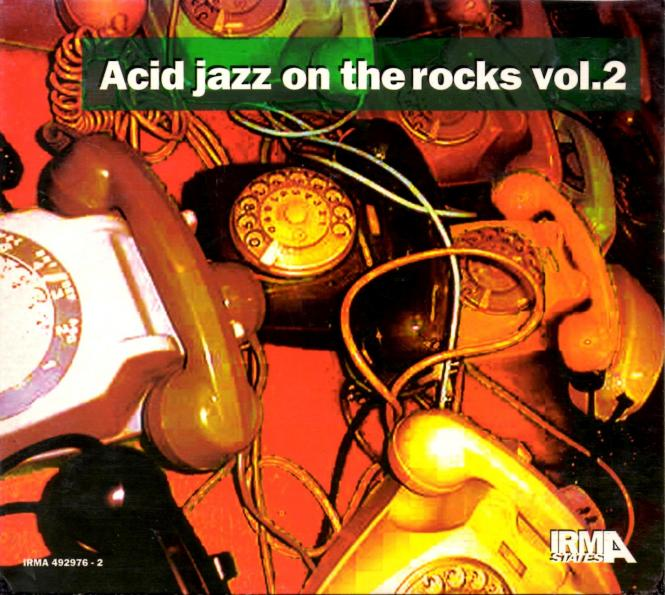 Acid Jazz On The Rocks - Vol.2 (Rarität) (Siehe Info unten)