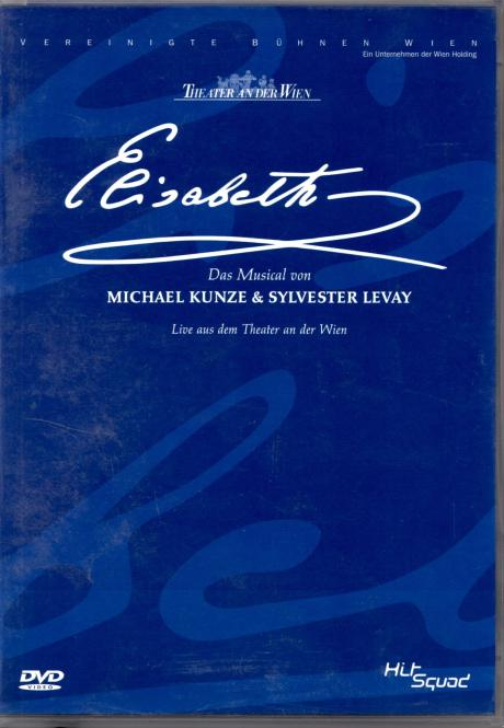 Elisabeth (Musical) (Aus Dem Theater An Der Wien)