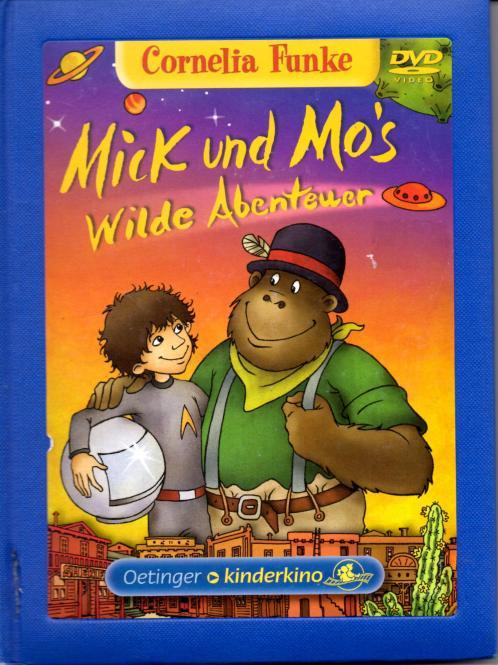 Mick Und Mo's Wilde Abenteuer