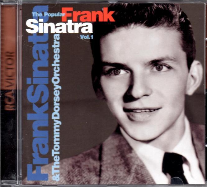 The Popular Sinatra Vol. 1 / Frank Sinatra & The Tommy Dorsey Orchestra (Rarität) (Siehe Info unten)