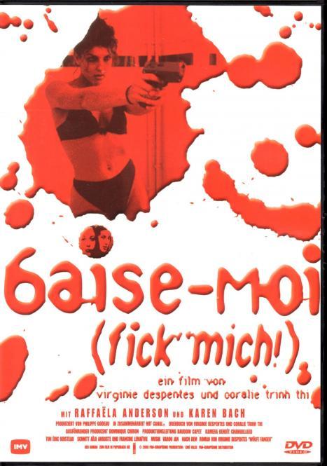 Baise Moi (Fick Mich) (Rarität) (Siehe Info unten)