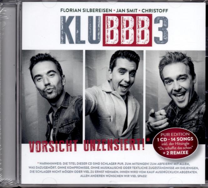 "Vorsicht Unzensiert ! - Klubbb 3 (14 Songs inkl. Hitsong ""Du Schaffst Das Schon"" + 2 Remix)"