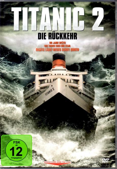 Titanic 2 - Die Rückkehr (Siehe Info unten)