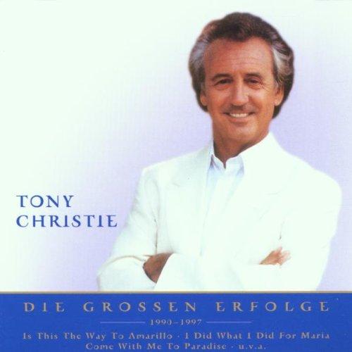 Tony Christie - Die Grossen Erfolge